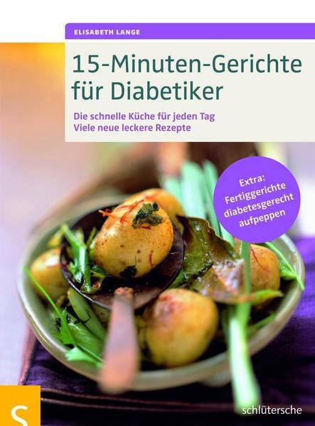 15-Minuten-Gerichte für Diabetiker