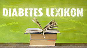 Diabetes-Lexikon